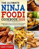 The Ultimate Ninja Foodi Cookbook 2020 Book