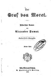 Der Graf von Moret: Historischer Roman von Alexander Dumas, Band 3