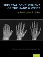 Skeletal Development of the Hand and Wrist PDF