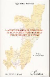 L'administration du territoire et les collectivités locales en République du Congo