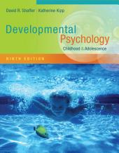 Developmental Psychology: Childhood and Adolescence: Edition 9