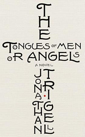 The Tongues of Men or Angels PDF