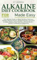Alkaline Diet Cookbook for Beginners Made Easy