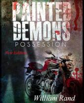 Painted Demons: Possession
