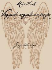 Vágyaink angyali szárnyán