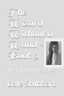 The Wizard Without a Wand   Book 9 Book