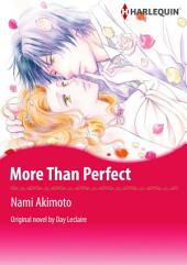 MORE THAN PERFECT