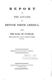Lord Durham's Report on the Affairs of British North America: Text of the report