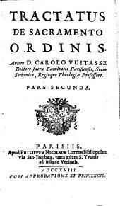 Tractatus de sacramento Ordinis: Volume 2
