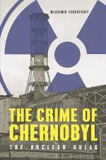 The Crime of Chernobyl