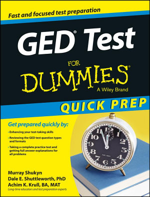 GED Test For Dummies  Quick Prep PDF