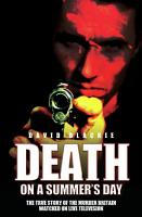 Death on a Summer s Day   The True Story of the Murder Britain Watched on Live Television PDF