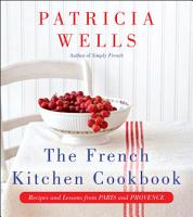 The French Kitchen Cookbook PDF