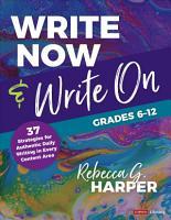 Write Now   Write On  Grades 6 12 PDF
