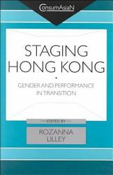 Staging Hong Kong Book PDF