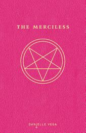 The Merciless: Volume 1