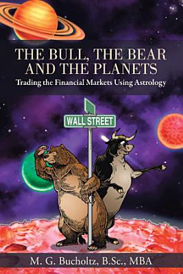 The Bull  the Bear and the Planets