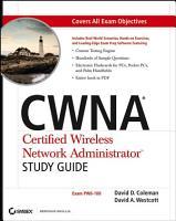 CWNA Certified Wireless Network Administrator Study Guide PDF