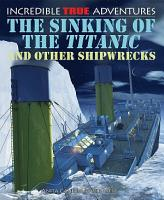 The Sinking of the Titanic and Other Shipwrecks PDF