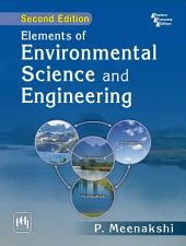 ELEMENTS OF ENVIRONMENTAL SCIENCE AND ENGINEERING: Edition 2