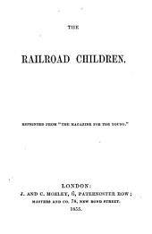 The railroad children. (By the author of 'The heir of Redclyffe').