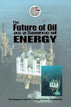 The Future of Oil as a Source of Energy PDF