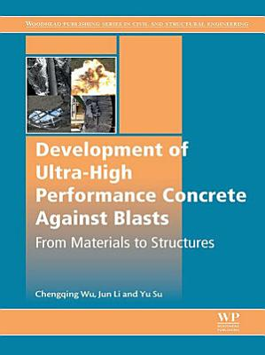 Development of Ultra High Performance Concrete against Blasts PDF