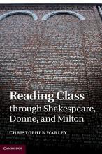 Reading Class through Shakespeare  Donne  and Milton PDF