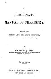 An Elementary Manual of Chemistry: Abridged from Eliot and Storer's Manual, with the Co-operation of the Authors
