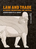 Law and Trade in Ancient Mesopotamia and Anatolia