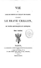 Vie de Louis de Berton de Crillon des Balbes, surnommé le Brave Crillon