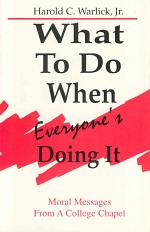 What to Do when Everyone's Doing it