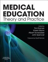 Medical Education  Theory and Practice E Book PDF