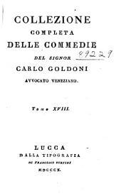 Collezione completa delle commedie: Volume 18