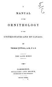 A Manual of the Ornithology of the United States and of Canada: Volume 1