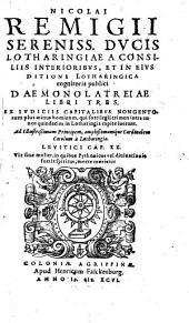 Nicolai Remigii... Daemonolatreiae libri tres. Ex judiciis capitalibus...