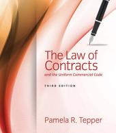 The Law of Contracts and the Uniform Commercial Code: Edition 3