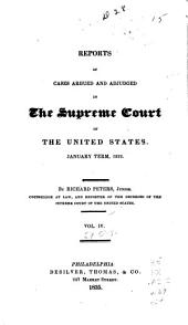 Reports of Cases Argued and Adjudged in the Supreme Court of the United States: Volume 4; Volume 29