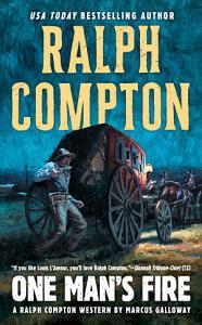 Ralph Compton One Man s Fire PDF