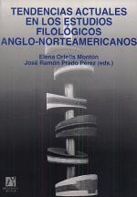 Tendencias actuales en los estudios filológicos anglo-norteamericanos