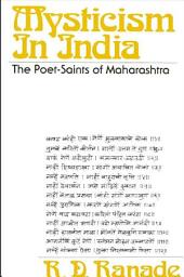 Mysticism in India: The Poet-Saints of Maharashtra
