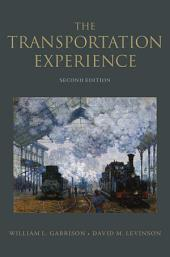 The Transportation Experience: Policy, Planning, and Deployment, Edition 2
