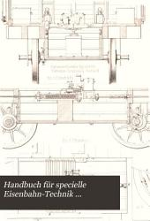 Handbuch für specielle Eisenbahn-Technik ...: Der Locomotivbau: Atlas