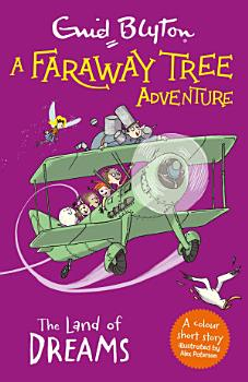 A Faraway Tree Adventure  The Land of Dreams PDF