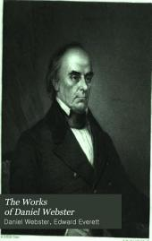 The Works of Daniel Webster: Volume 1