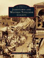 Jamestown and Western Tuolumne County