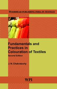 Fundamentals and Practices in Colouration of Textiles
