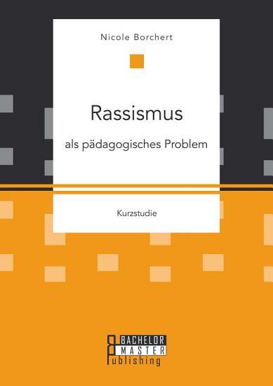 Rassismus als p  dagogisches Problem PDF