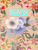 Serene Flowers Coloring Book