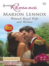 Wanted: Royal Wife and Mother